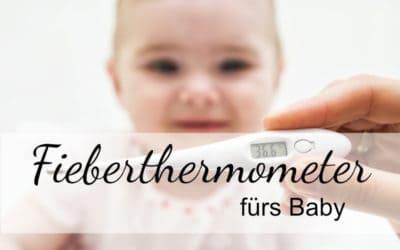 Fieberthermometer fürs Baby im Test: Das beste Thermometer für Säuglinge