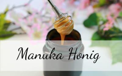 Manuka Honig – Erfahrungen, Anwendung und Wirkung!