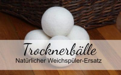 Trocknerbälle – die natürliche Alternative zum Weichspüler!