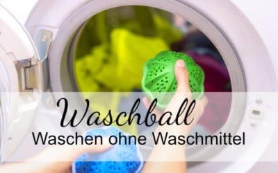 Waschkugel / Waschball – nachhaltig Waschen ohne Waschmittel!