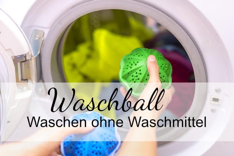 Waschball Waschkugel