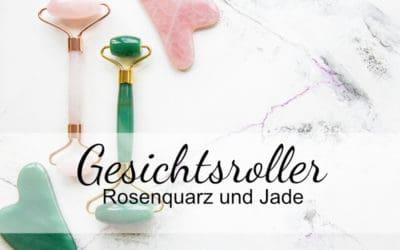 Gesichtsroller – Alles über die beliebten Rosenquarz und Jade Roller!
